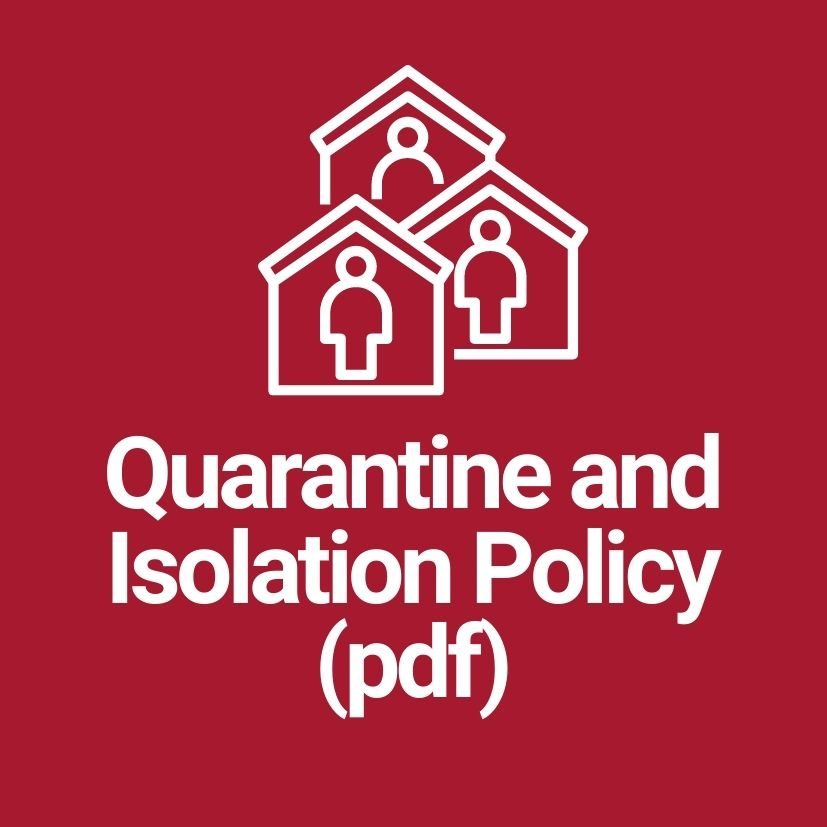 Quarantine and Isolation Policy