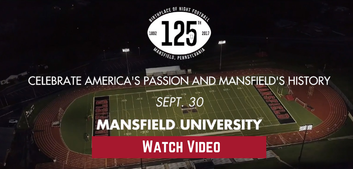 America's Passion, Mansfield's History - 125 Years of Night Football