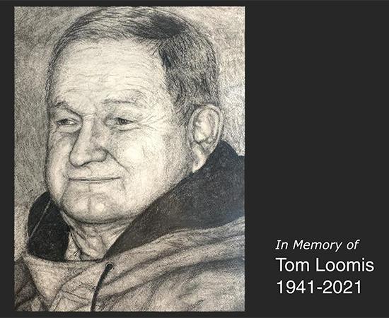 In Memory of Tom Loomis