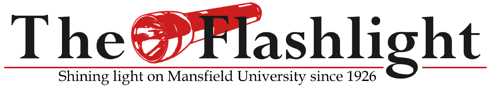 The Flashlight: Shining light on Mansfield University since 1926